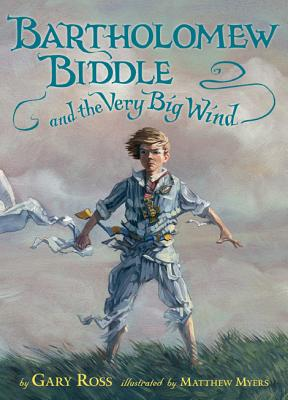 Buy Bartholomew Biddle and the Very Big Wind (Hardcover) Book