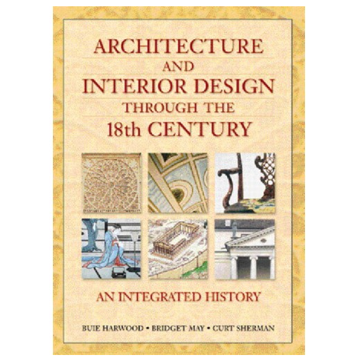 Buy Architecture & Interior Design Through 18th Century Book