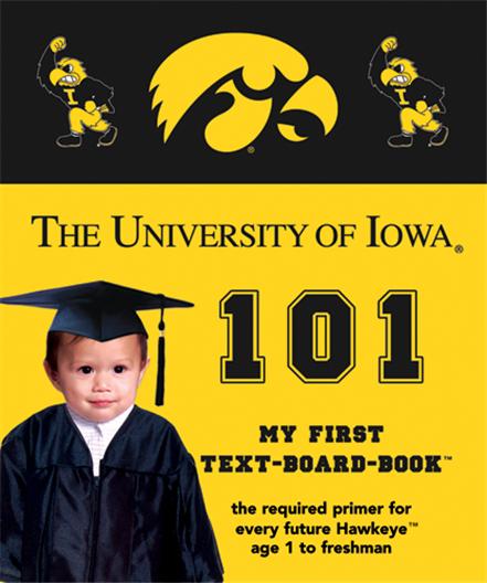Buy University of Iowa 101 Book