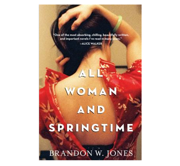 Buy All Woman and Springtime (Hardcover) By Brandon W. Jones Book