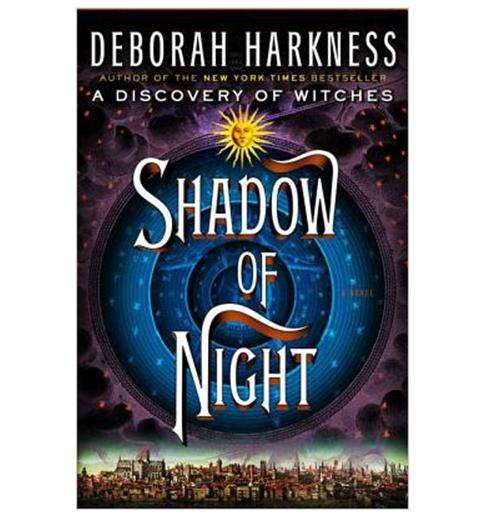 Buy Shadow of Night (Hardcover) By Deborah Harkness Book