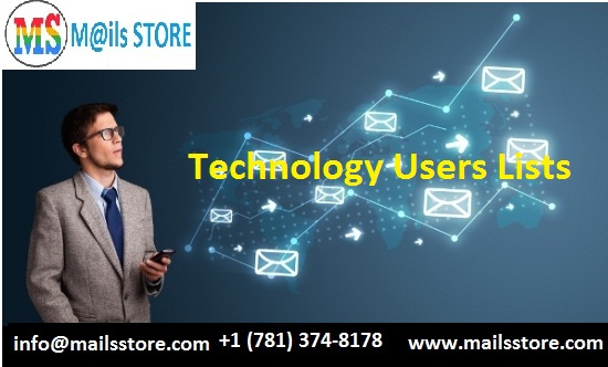 Buy Technology Users Email List | Technology Users Mailing Database | Technology Leads