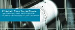 E2 Seismic Zone 4 Cabinet System