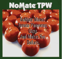 No-Mate	TPW for Tomato Pinworm