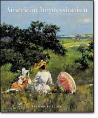 American Impressionism (Second Edition) Book