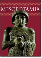 The Art and Architecture of Mesopotamia Book
