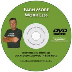 Earn More, Work Less -DVD
