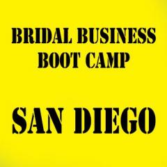 San Diego - Bridal Business Boot Camp