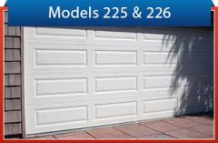 Models 225 and 226 Garage Doors