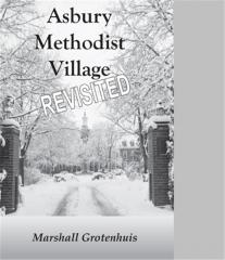 Asbury Methodist Village Revisited  Book