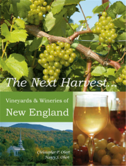 The Next Harvest... Vinyards and Wineries of New