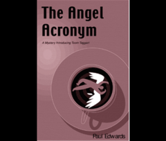 The Angel Acronym: A Mystery Introducing Toom