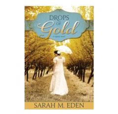 Drops of Gold (Paperback) A Regency Novel by Sarah M. Eden Book