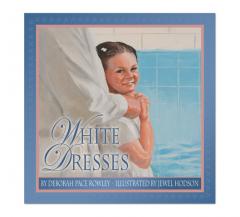 White Dresses (Hardcover) by Deborah Pace Rowley