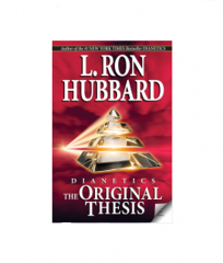 Dianetics: The Original Thesis Scale  By L. Ron