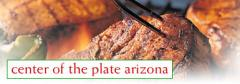 Beef - Center of the Plate Arizona