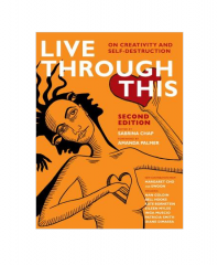 Live Through This: On Creativity and