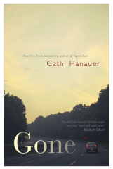 Gone (Hardcover) By Cathi Hanauer Book