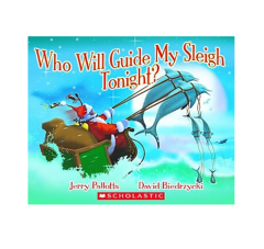 Who Will Guide My Sleigh Tonight? Jerry Pallotta
