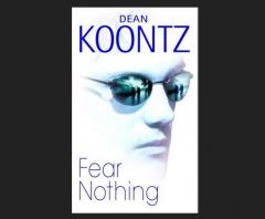 Fear Nothing by Dean R Koontz Book