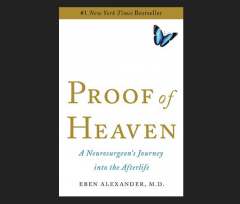 Proof of Heaven: A Neurosurgeon's Journey into the Afterlife by Dr. Eben Alexander Book