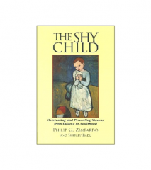 The Shy Child Philip G. Zimbardo and Shirley Radl