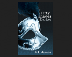 Fifty Shades Darker ( 50 Shades Trilogy#02 ) Contributor(s):James, E L (Author) Book
