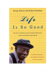 Life is So Good by Dawson, George (Author),