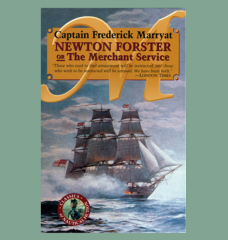 Newton Forster OR The Merchant Service Captain