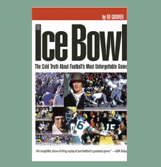 The Ice Bowl Ed Gruver Book