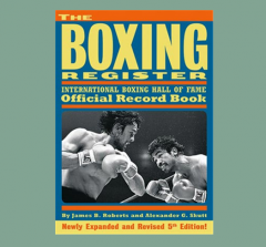 The Boxing Register / 5th Edition James B. Roberts