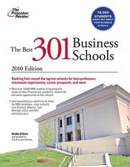 The Best 301 Business Schools, 2010 Edition