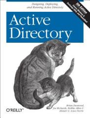 Active Directory: Designing, Deploying, and