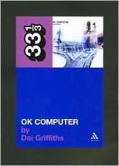 Radiohead's OK Computer ( 33 1/3 Series) / Edition 1