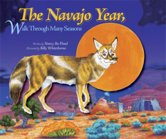 The Navajo Year, Walk Through Many Seasons Book