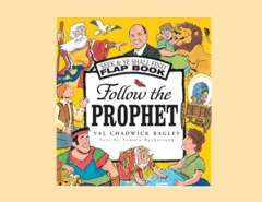 Follow The Prophet by Val Chadwick Bagley Book