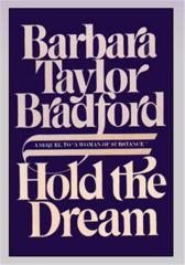 Hold The Dream Barbara Taylor Bradford