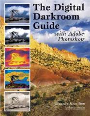 Digital Darkroom Guide with Adobe® Photoshop®