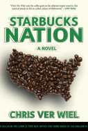Starbucks Nation A Satirical Novel of Hollywood