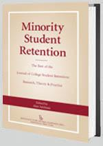 Minority Student Retention—The Best of the Journal