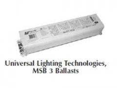 Universal™ Lighting Technologies, MSB -3 Ballasts3