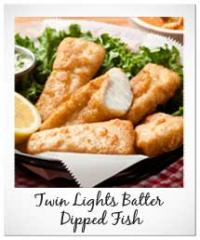 Matlaw's Twin Lights Batter Dipped Fish