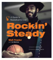 Rockin' Steady: A Guide to Basketball & Cool (Hardcover) Вook