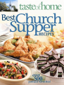 Taste of Home: Best Church Suppers: Over 500 Potluck Favorites! Book