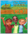 On Your Mark, Get Set, GO! Book
