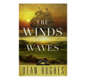 Come to Zion, Vol. 1: The Winds and the Waves (Hardcover) by Dean Hughes Book