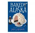 Baked Alaska (Paperback) by Josi S. Kilpack Book