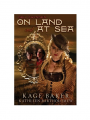 Nell Gwynne's On Land and At Sea Baker, Kage / Bartholomew, Kathleen Book