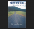 Along the Way, A Spiritual Journey by Ida Mae Kempel Book