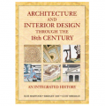 Architecture & Interior Design Through 18th Century Book